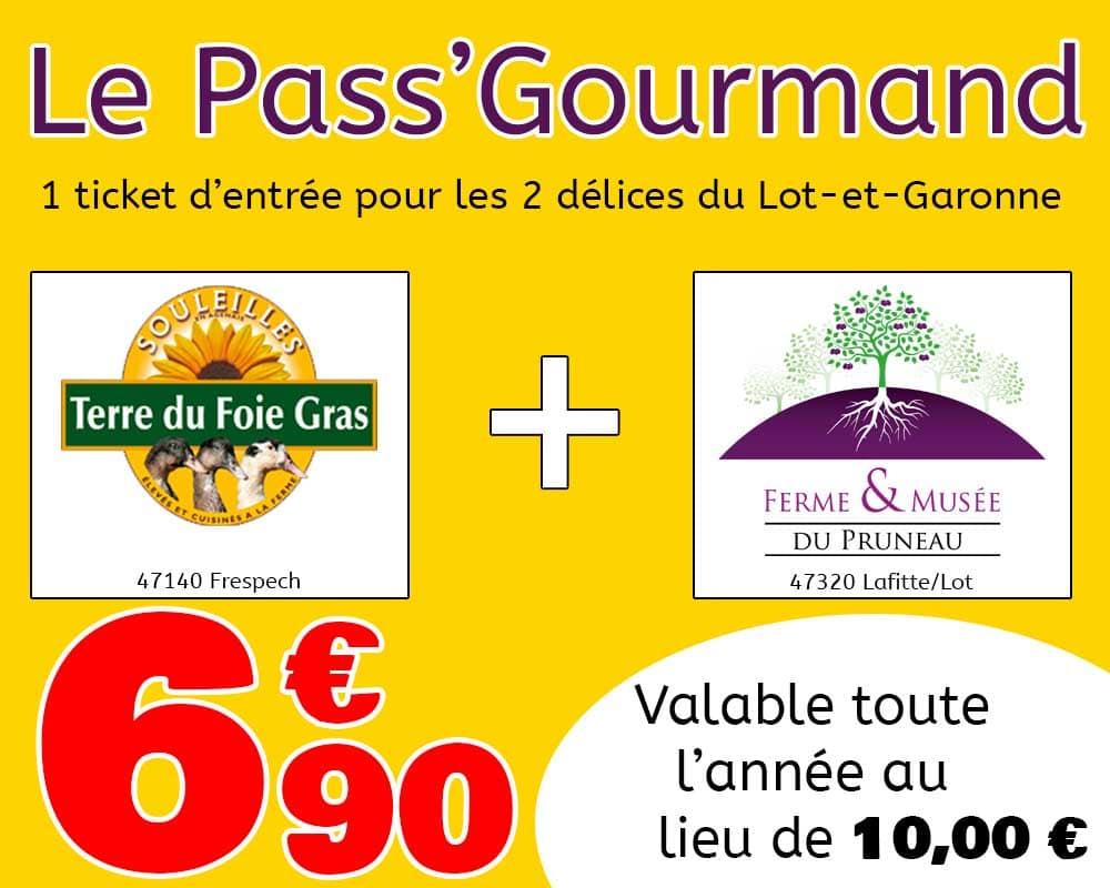 Pass' Gourmand pour le musée du foie gras et le musée du pruneau