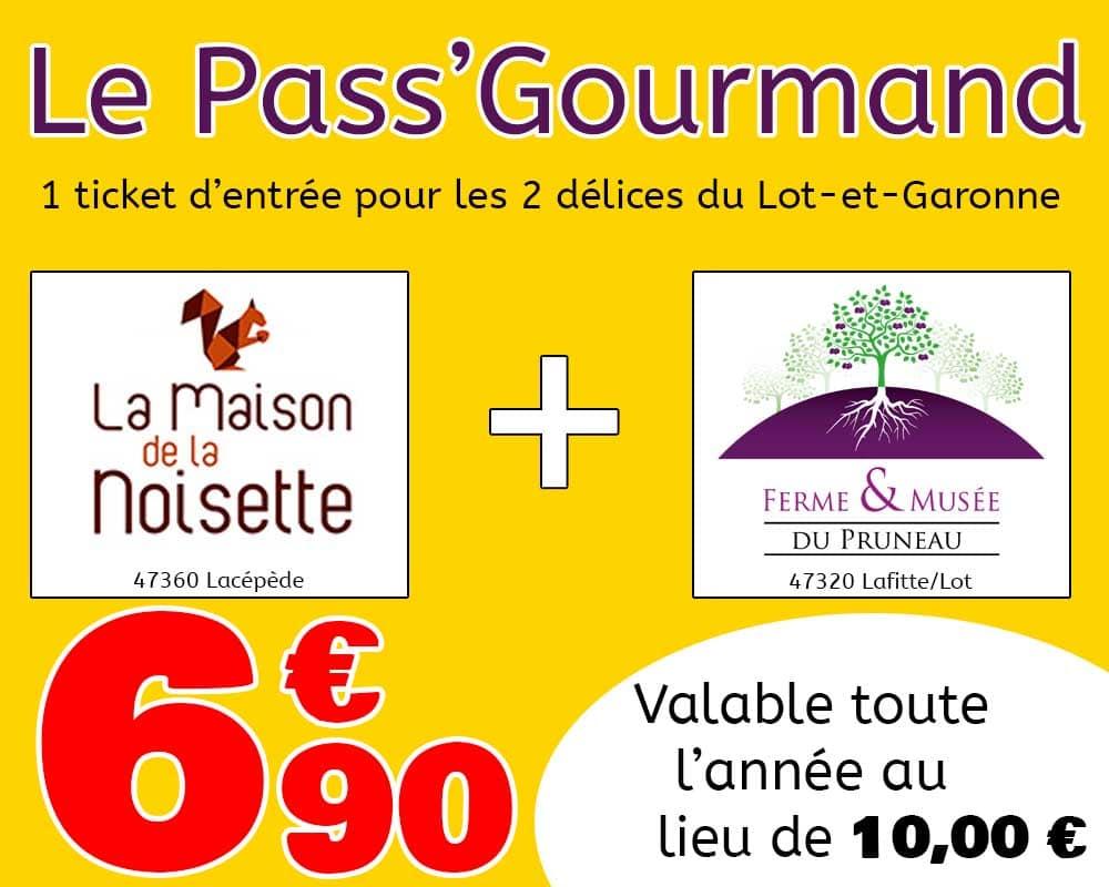 Pass' Gourmand pour le musée de la noisette et le musée du pruneau